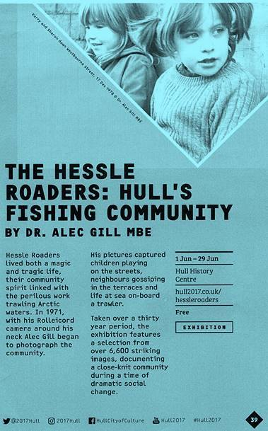 The Hessle Roaders; Hull's Fishing Community, an exhibition by Alec Gill